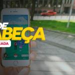 De Cabeça 58: Novidades do Facebook, Instagram e, claro, Pokemon Go