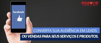 Marketing Digital - Converter audiência do Facebook em leads