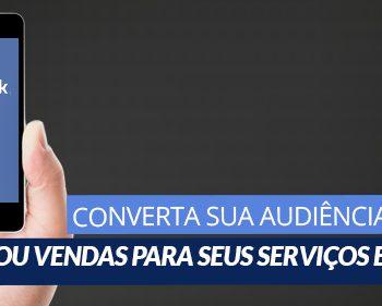 Marketing Digital - Converter audiência do Facebook em leads